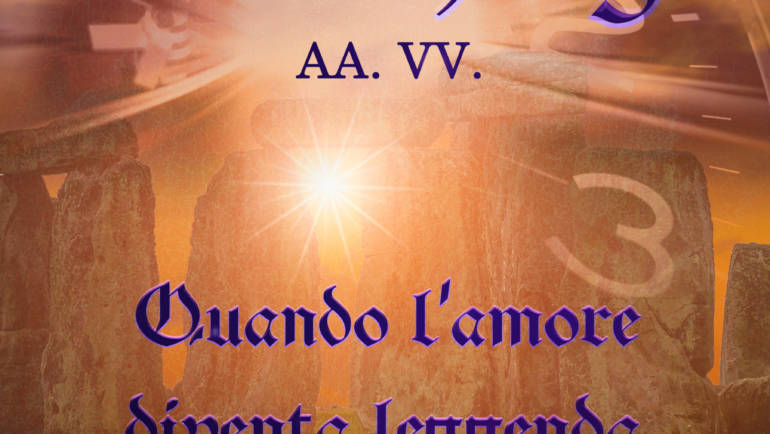 Stonehenge – Quando l'amore diventa leggenda – AAVV