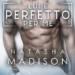 Lui è perfetto per me di Natasha Madison